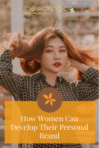 How Women Can Develop Their Personal Brand
