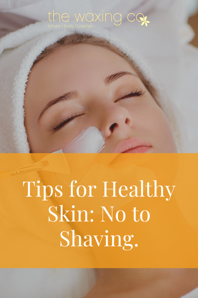 Tips for Healthy Skin Image 4 for The Waxing Co